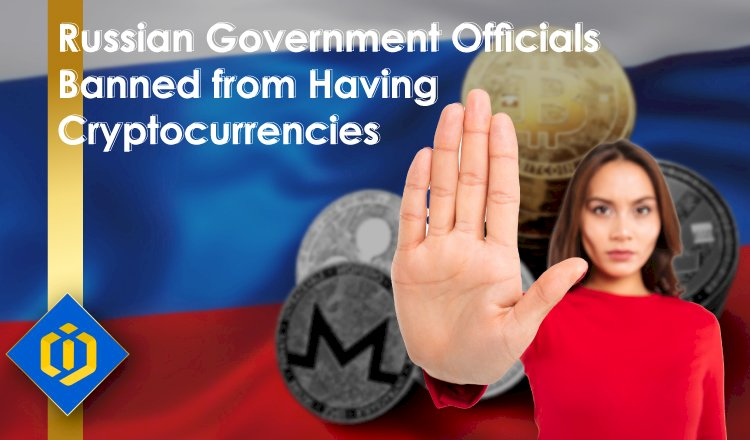 Russian Government Officials Banned to Own Crypto