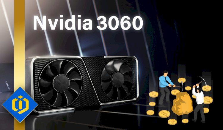 Mining Restricted on Nvidia's RTX-3060 Graphics Card