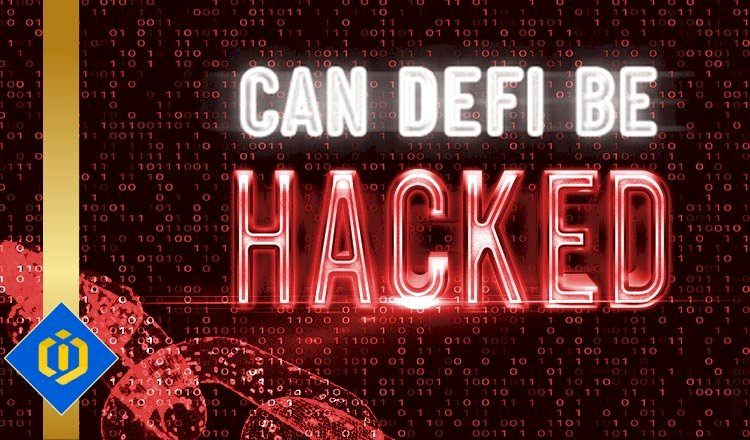 Can DeFi Be Hacked?