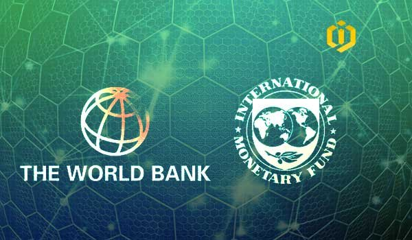 IMF and World Bank Greenlight Blockchain technology, A Glimmer of Hope!